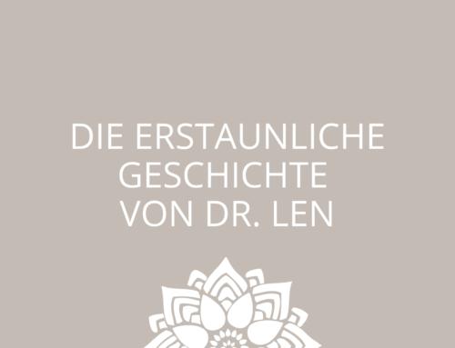 Die erstaunliche Geschichte von Dr. Len